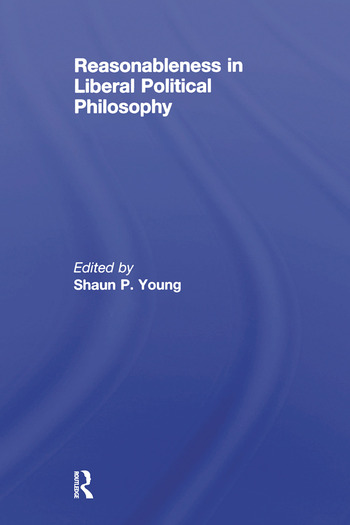 Reasonableness in Liberal Political Philosophy book cover