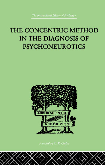 The Concentric Method In The Diagnosis Of Psychoneurotics book cover