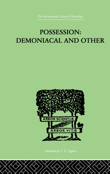 Possession, Demoniacal And Other Among Primitive Races, in Antiquity, the Middle Ages and Modern book cover