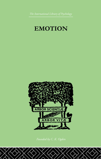 Emotion A COMPREHENSIVE PHENOMENOLOGY OF THEORIES AND THEIR MEANINGS for book cover