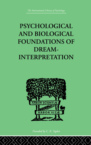 Psychological & Biological Foundations Of Dream-Interpretation book cover