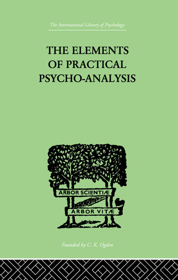 The Elements Of Practical Psycho-Analysis book cover