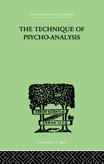 The Technique Of Psycho-Analysis book cover