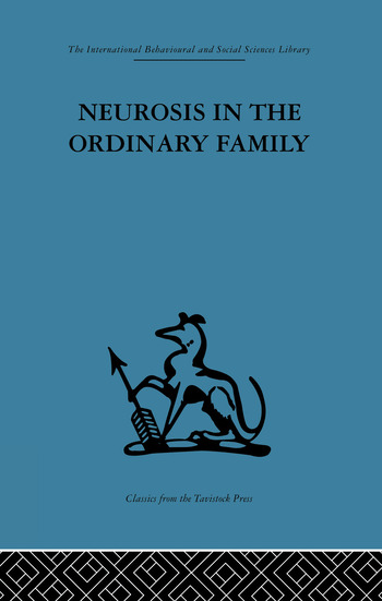 Neurosis in the Ordinary Family A psychiatric survey book cover