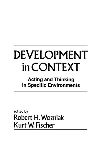 Development in Context Acting and Thinking in Specific Environments book cover