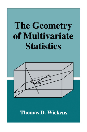 The Geometry of Multivariate Statistics book cover