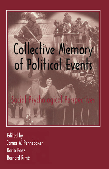 Collective Memory of Political Events Social Psychological Perspectives book cover
