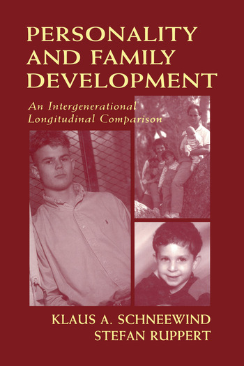 Personality and Family Development An Intergenerational Longitudinal Comparison book cover