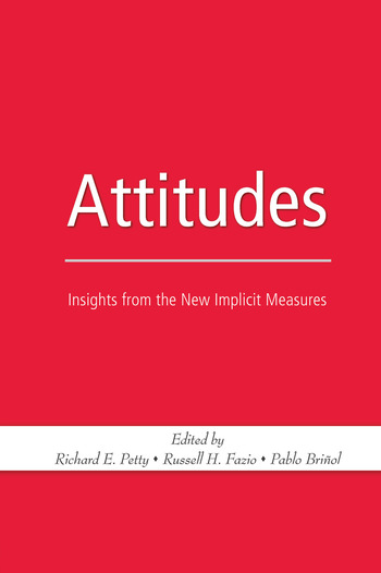 Attitudes Insights from the New Implicit Measures book cover