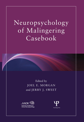Neuropsychology of Malingering Casebook book cover