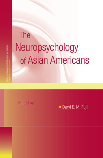 The Neuropsychology of Asian Americans book cover