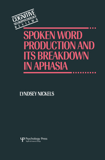Spoken Word Production and Its Breakdown In Aphasia book cover