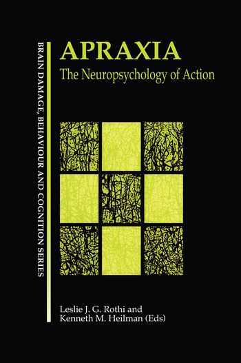 Apraxia The Neuropsychology of Action book cover