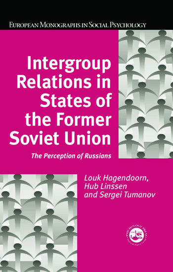 Intergroup Relations in States of the Former Soviet Union The Perception of Russians book cover
