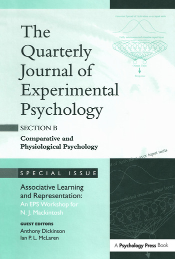 Associative Learning and Representation: An EPS Workshop for N.J. Mackintosh A Special Issue of the Quarterly Journal of Experimental Psychology, Section B book cover