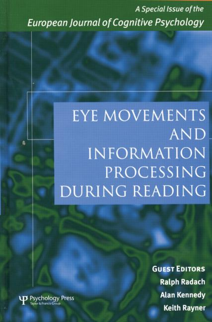 Eye Movements and Information Processing During Reading A Special Issue of the European Journal of Cognitive Psychology book cover