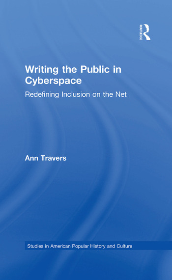 Writing the Public in Cyberspace Redefining Inclusion on the Net book cover
