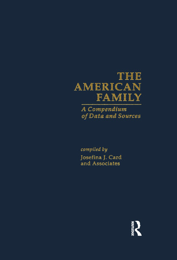 The American Family A Compendium of Data and Sources book cover