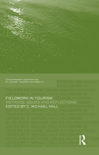 Fieldwork in Tourism Methods, Issues and Reflections book cover
