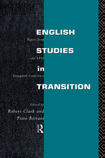 English Studies in Transition Papers from the Inaugural Conference of the European Society for the Study of English book cover