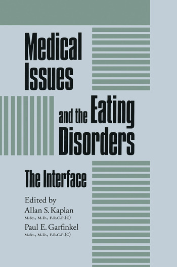 Medical Issues And The Eating Disorders The Interface book cover