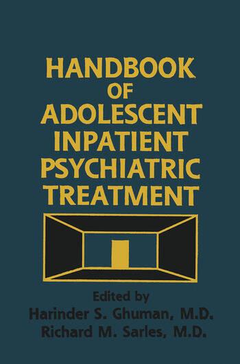 Handbook Of Adolescent Inpatient Psychiatric Treatment book cover