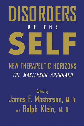 Disorders of the Self New Therapeutic Horizons: The Masterson Approach book cover