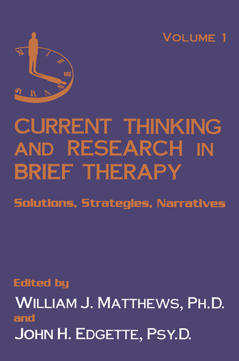 Current Thinking and Research in Brief Therapy book cover