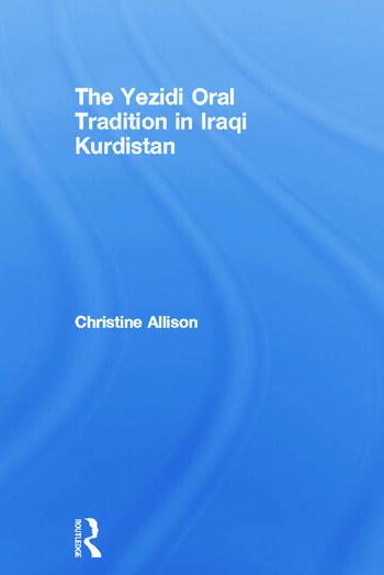 The Yezidi Oral Tradition in Iraqi Kurdistan book cover