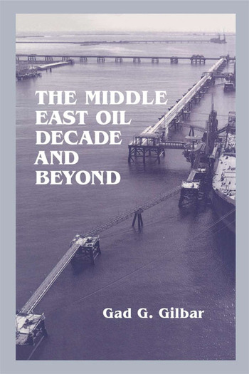The Middle East Oil Decade and Beyond book cover