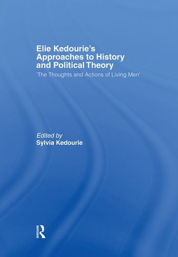 Elie Kedourie's Approaches to History and Political Theory 'The Thoughts and Actions of Living Men' book cover
