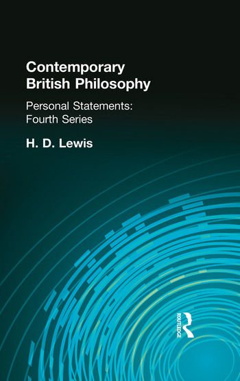 Contemporary British Philosophy Personal Statements Fourth Series book cover