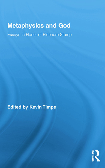 Metaphysics and God Essays in Honor of Eleonore Stump book cover