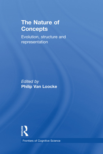 The Nature of Concepts Evolution, Structure and Representation book cover