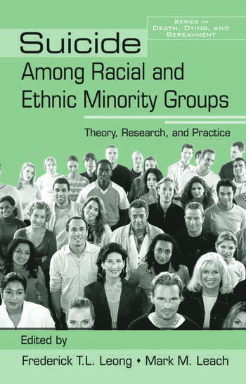 Suicide Among Racial and Ethnic Minority Groups Theory, Research, and Practice book cover