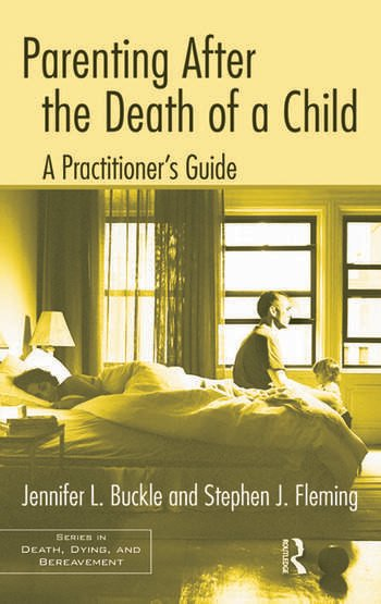Parenting After the Death of a Child A Practitioner's Guide book cover