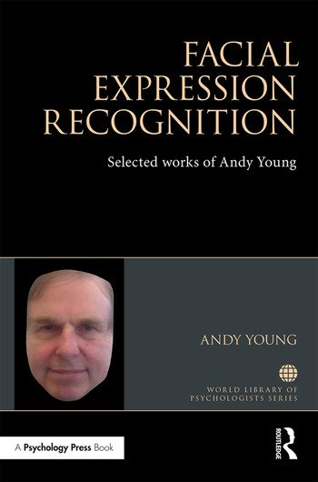 Facial Expression Recognition Selected works of Andy Young book cover