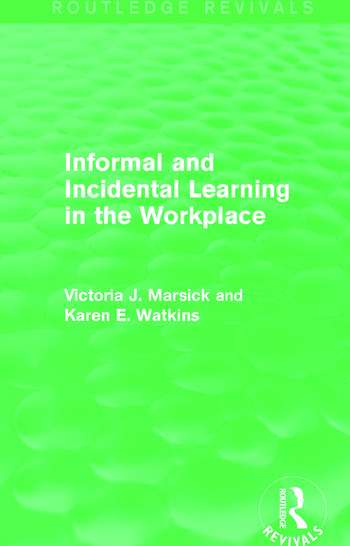 Informal and Incidental Learning in the Workplace (Routledge Revivals) book cover