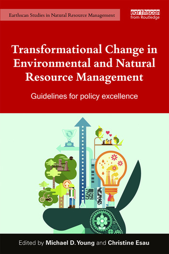 Transformational Change in Environmental and Natural Resource Management Guidelines for policy excellence book cover