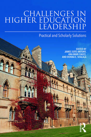 Challenges in Higher Education Leadership Practical and Scholarly Solutions book cover
