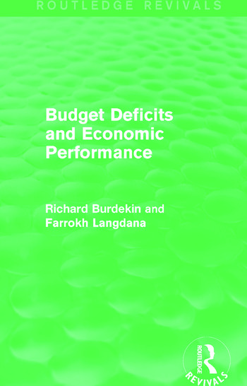 Budget Deficits and Economic Performance (Routledge Revivals) book cover