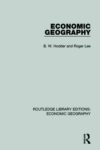 Economic Geography (Routledge Library Editions: Economic Geography) book cover