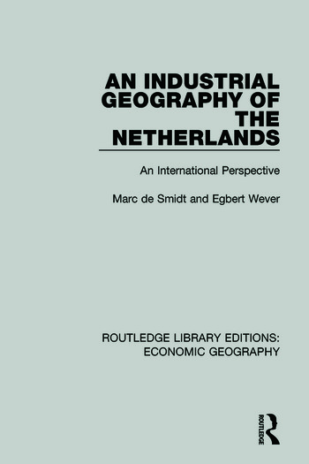 An Industrial Geography of the Netherlands book cover