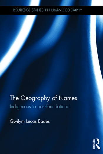 The Geography of Names Indigenous to post-foundational book cover