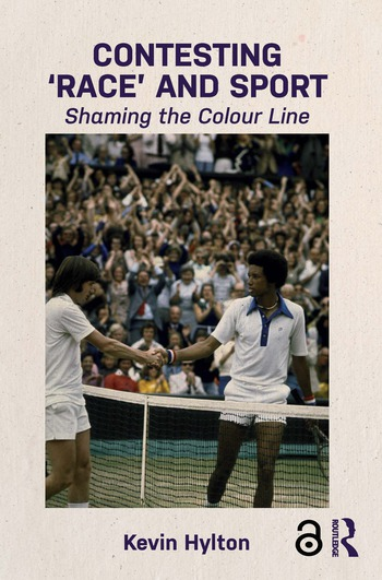Contesting 'Race' and Sport Shaming the Colour Line book cover