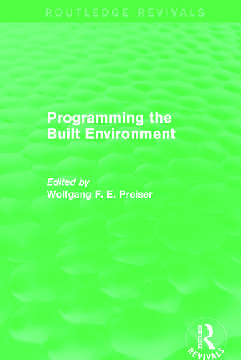 Programming the Built Environment (Routledge Revivals) book cover