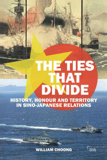 The Ties that Divide History, Honour and Territory in Sino-Japanese Relations book cover