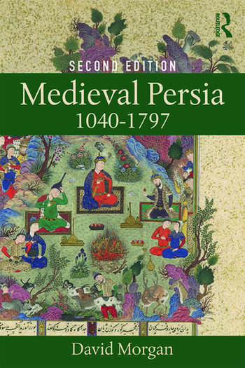 Medieval Persia 1040-1797 book cover