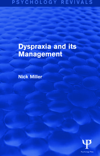 Dyspraxia and its Management book cover