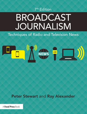 Broadcast Journalism Techniques of Radio and Television News book cover